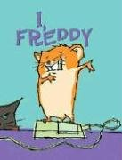 I, Freddy: Book One in the Golden Hamster Saga
