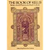 "The Book of Kells (Dover Fine Art, History of Art)von ""Blanche Cirker"""