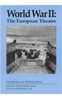 World War II: The European Theatre (Perspectives on History Series)