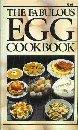 The Fabulous Egg Cookbook, Jeffrey Feinman