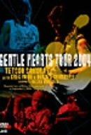 ジェントル・ハーツ・ツアー 2004 [DVD]
