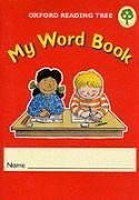 Oxford Reading Tree: Levels 1-5: My Word Book (Pack of 6) (Oxford Reading Tree Support)