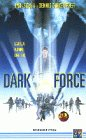 Dark Force [VHS]