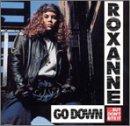 echange, troc Roxanne - Go Down But Dont Bite It