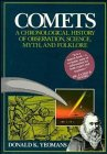 Comets: A Chronological History of Observation, Science, Myth, and Folklore