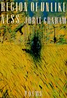 Region Of Unlikeness (American Poetry Series)