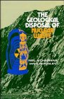 The Geological Disposal of Nuclear Waste