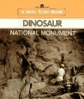 Dinosaur National Monument (New True Books) (0516410741) by Petersen, David