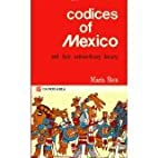 The Mexican Codices and Their Extraordinary…