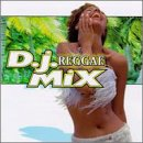 DJ Reggae Mix