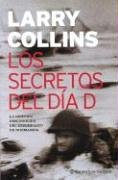 Los Secretos Del Dia D/The Secret Of Day D (Planeta Internacional) (Spanish Edition)
