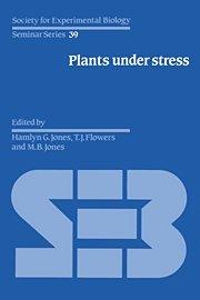 Plants under Stress Hardback (Society for Experimental Biology Seminar Series)