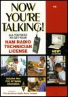 Now Youre Talking!: All You Need to Get Your Ham Radio Technician License