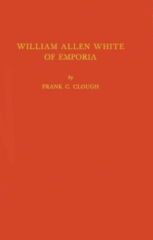 William Allen White of Emporia
