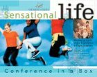 Sensational Life: Conference in a Box (0849983843) by Women of Faith