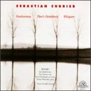 Sebastian Currier: Chamber Music