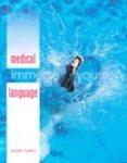 Medical Language: Susan M. Turley (Paperback, 2006) 1st