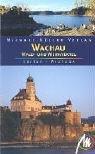 Wachau, Wald- und Weinviertel - Barbara Reiter, Michael Wistuba