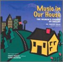 Music in Our House by Women's Chorus of Dallas