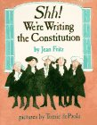 Shh! We're Writing the Constitution (0399214046) by Jean Fritz