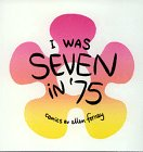 I Was Seven in '75 (0966025881) by Forney, Ellen