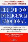 Educar con Inteligencia Emocional (8401012384) by Elias, Maurice J.