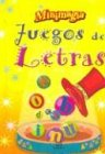 Juegos De Letras/ Alphabet Games (Minimagia) (Spanish Edition)