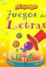 Juegos De Letras/ Alphabet Games (Minimagia) (Spanish Edition)