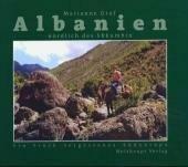 Albanien - nördlich des Shkumbin: Ein Stück vergessenes Südeuropa