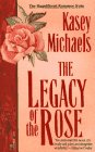 Image for Legacy of the Rose: Legacy of the Rose
