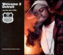 Welcome 2 Detroit [Vinyl]