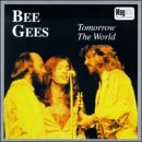 The Bee Gees - Tomorrow The World - Zortam Music