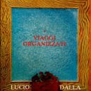 Lucio Dalla - Viaggi Organizzati - Zortam Music