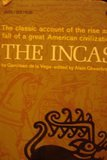img - for The Incas The Royal Commentaries of the Inca Garcilaso De La Vega Translated by Maria Jolas book / textbook / text book