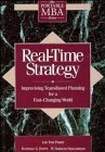img - for Real-Time Strategy: Improvising Team-Based Planning for a Fast- Changing World (Portable MBA (Wiley)) by Perry, Lee Tom, Stott, Randall G., Smallwood, W. Norman 1st edition (1993) Hardcover book / textbook / text book