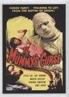 The Mummy's Curse (1944) (Trading Card) 2009 Breygent Classic Vintage Movie Posters: Stars-Monsters-Comedy - [Base] #26