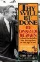 Thy Will Be Done: The Conquest of the...