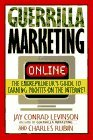 img - for by Jay Conrad Levinson (Author) Guerrilla Marketing On-Line: The Entrepreneur's Guide to Earning Profits on the Internet (Paperback) book / textbook / text book