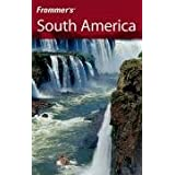 Frommer's South America (Frommer's Complete Guides) ~ Shawn Blore