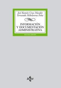 Información y documentación administrativa (Derecho - Biblioteca Universitaria De Editorial Tecnos)