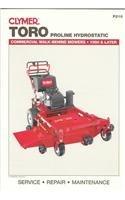 Clymer Toro Proline Hydrostatic: Commercial Walk-Behind Mowers, 1990 & Later (Lawn Mower)