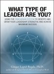What Type of Leader Are You? (0070659516) by Ginger Lapid-Bogda