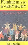 img - for Feminism Is for Everybody: Passionate Politics [Paperback] book / textbook / text book