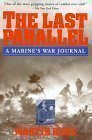 The Last Parallel: A Marines War Journal