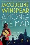 Among the Mad (Maisie Dobbs #6)[Maisie Dobbs Series]