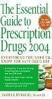 img - for The Essential Guide to Prescription Drugs 2004 book / textbook / text book
