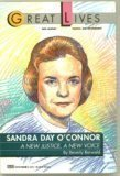Sandra Day OConnor: A New Justice, A New Voice (The Great Lives Series)