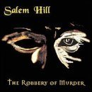 Robbery of Murder by Salem Hill (1999-05-25)