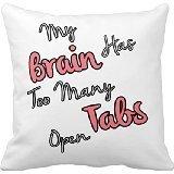 my-brain-ha-muchos-abrir-funny-quote-almohadas-de-16-16-en-de-creative-home-famous-estilo-ropa-de-ca