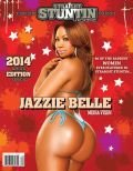 STRAIGHT STUNTIN MAGAZINE ISSUE #31 FEATURING: JAZZIE BELLE / ASHLEY LOGAN...